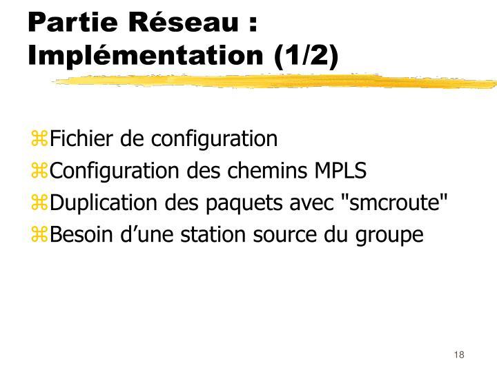 Partie Réseau : Implémentation (1/2)