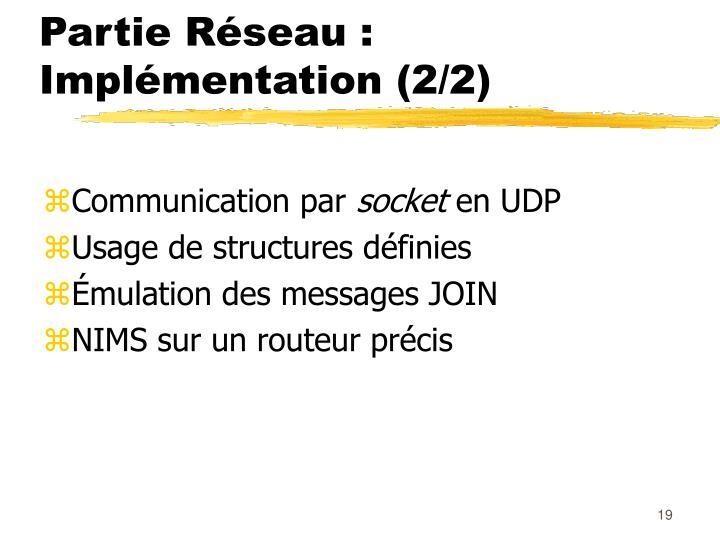 Partie Réseau : Implémentation (2/2)