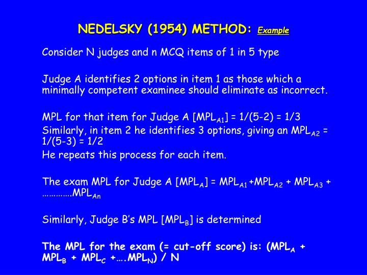 NEDELSKY (1954) METHOD: