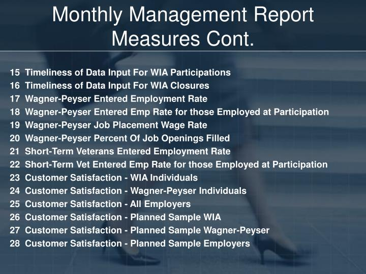 Monthly Management Report Measures Cont.