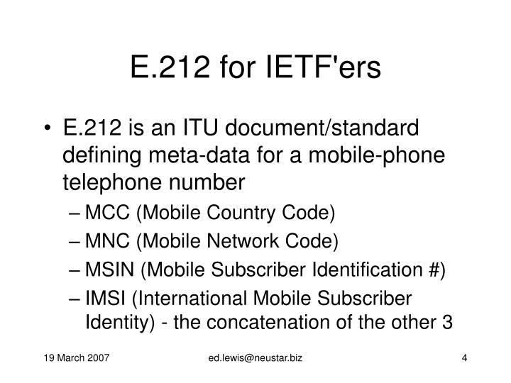 E.212 for IETF'ers