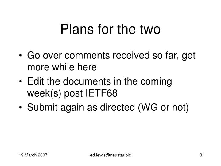 Plans for the two