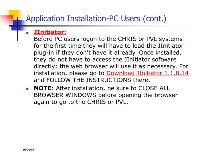 Application Installation-PC Users (cont.)