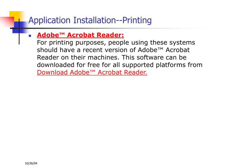Application Installation--Printing