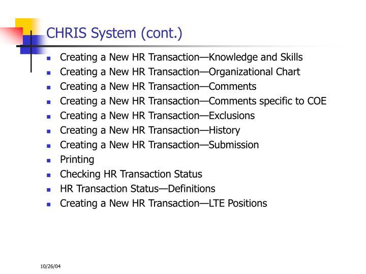 CHRIS System (cont.)
