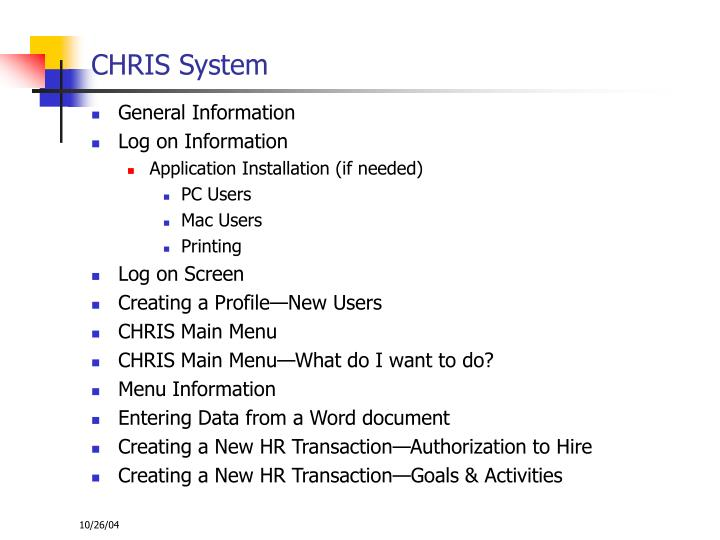 CHRIS System