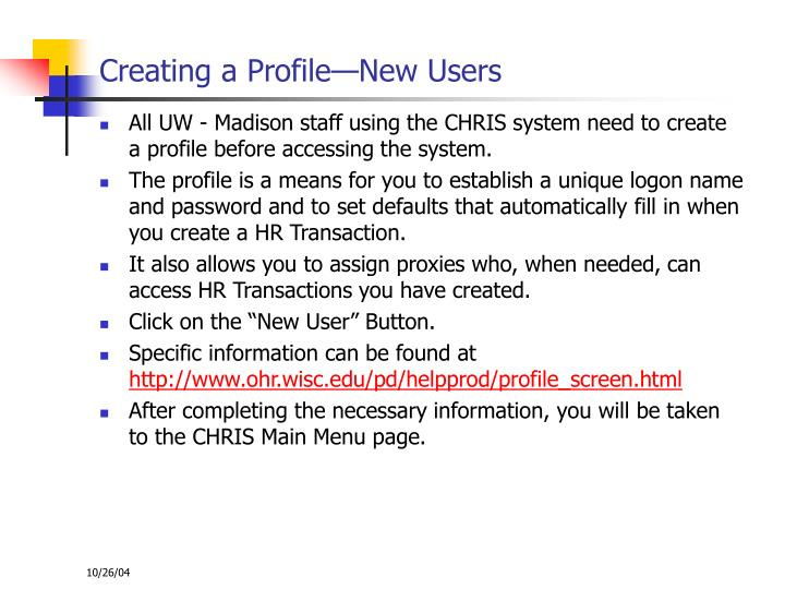 Creating a Profile—New Users