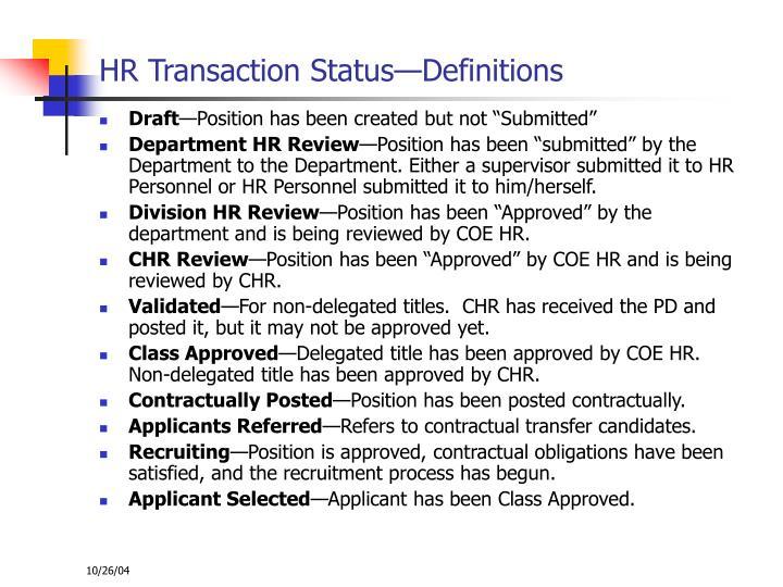 HR Transaction Status—Definitions