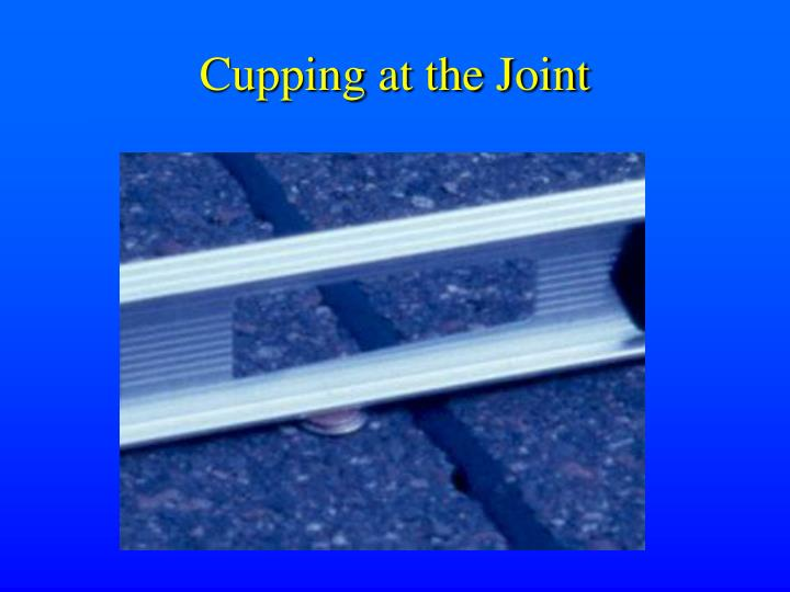 Cupping at the Joint