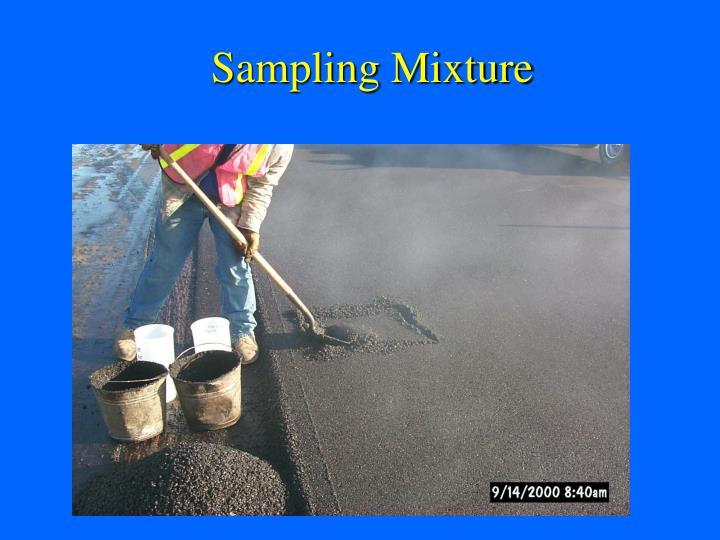Sampling Mixture