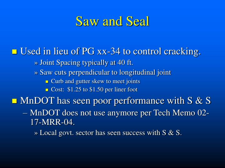 Saw and Seal