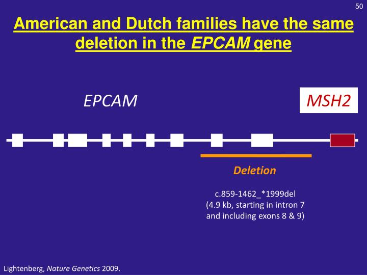 American and Dutch families have the same deletion in the