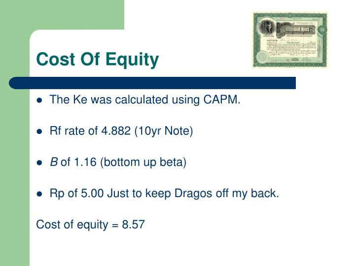 The Ke was calculated using CAPM.