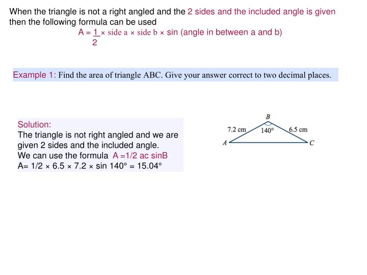 When the triangle is not a right angled and the