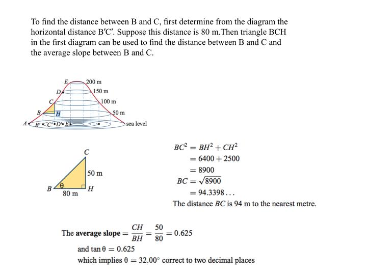 To find the distance between B and C, first determine from the diagram the horizontal distance B