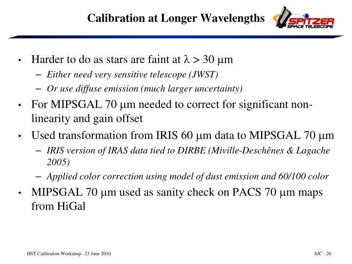 Calibration at Longer Wavelengths
