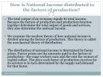 how is national income distributed to the factors of production