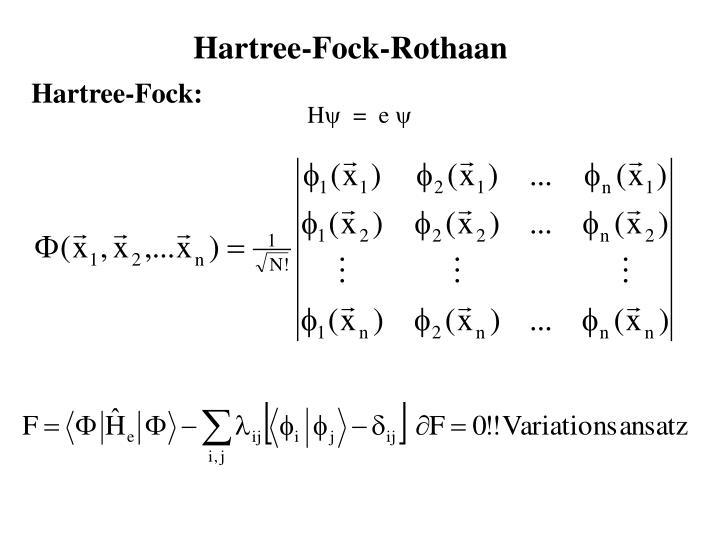 Hartree-Fock-Rothaan