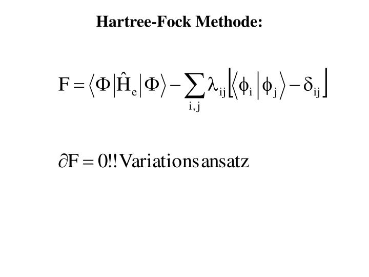 Hartree-Fock Methode: