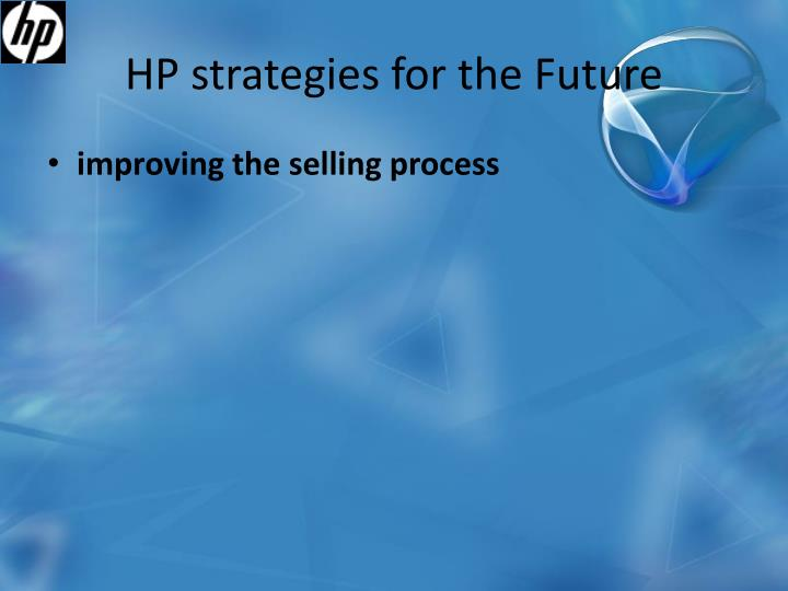 HP strategies for the Future
