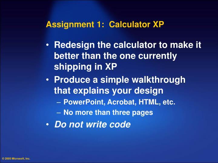 Assignment 1:  Calculator XP