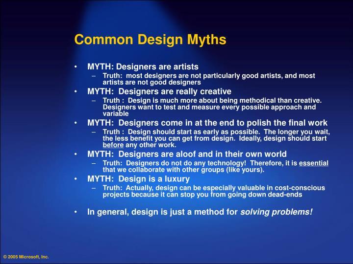 Common Design Myths