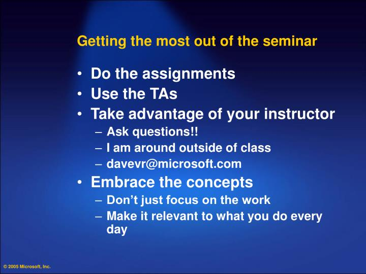 Getting the most out of the seminar