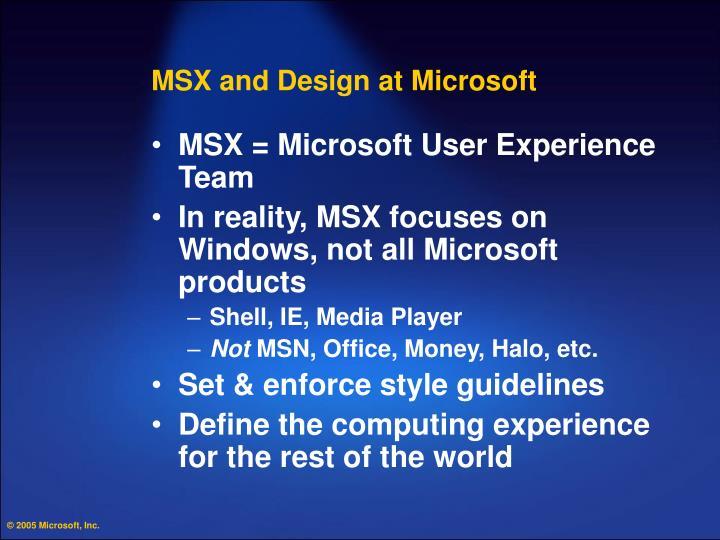 MSX and Design at Microsoft