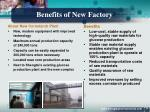 benefits of new factory