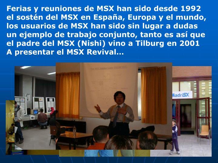 Ferias y reuniones de MSX han sido desde 1992