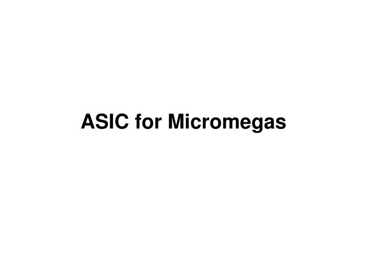 ASIC for Micromegas