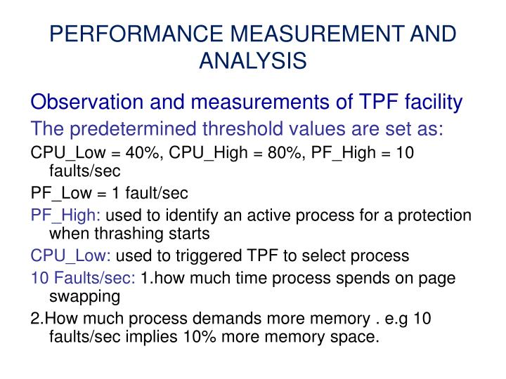 PERFORMANCE MEASUREMENT AND ANALYSIS
