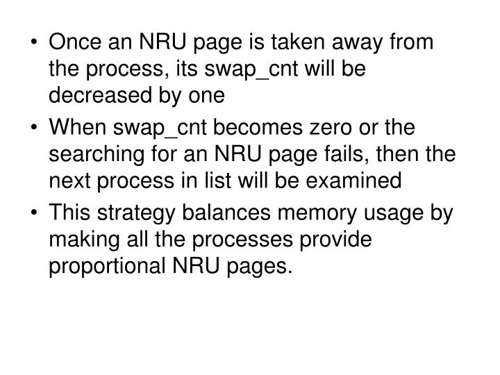 Once an NRU page is taken away from the process, its swap_cnt will be decreased by one