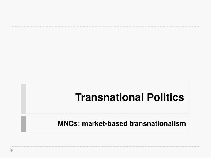 Transnational Politics