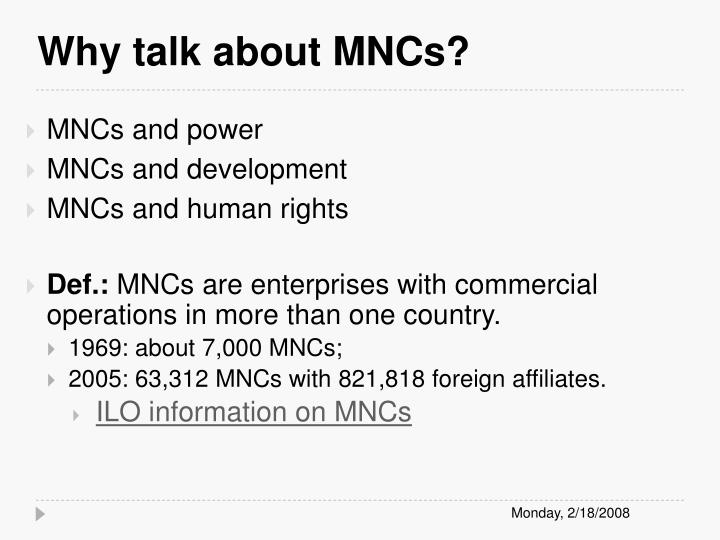 Why talk about MNCs?