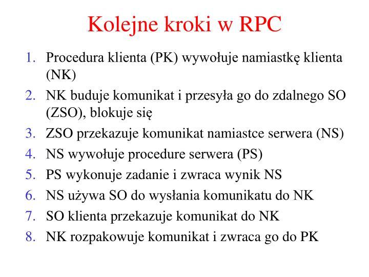 Kolejne kroki w RPC