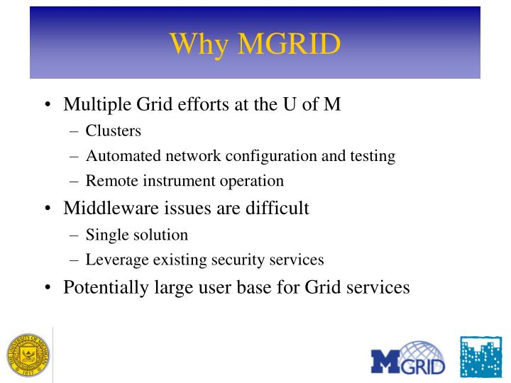 Why MGRID