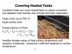 covering heated tanks