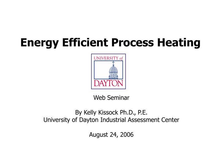 energy efficient process heating