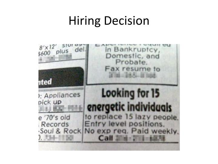 Hiring Decision