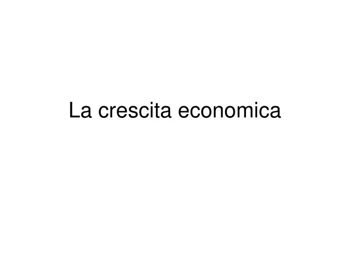 La crescita economica