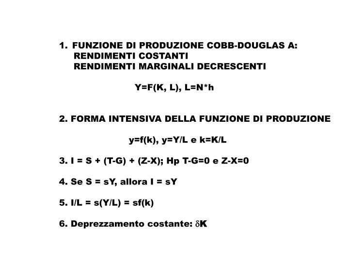 FUNZIONE DI PRODUZIONE COBB-DOUGLAS A: