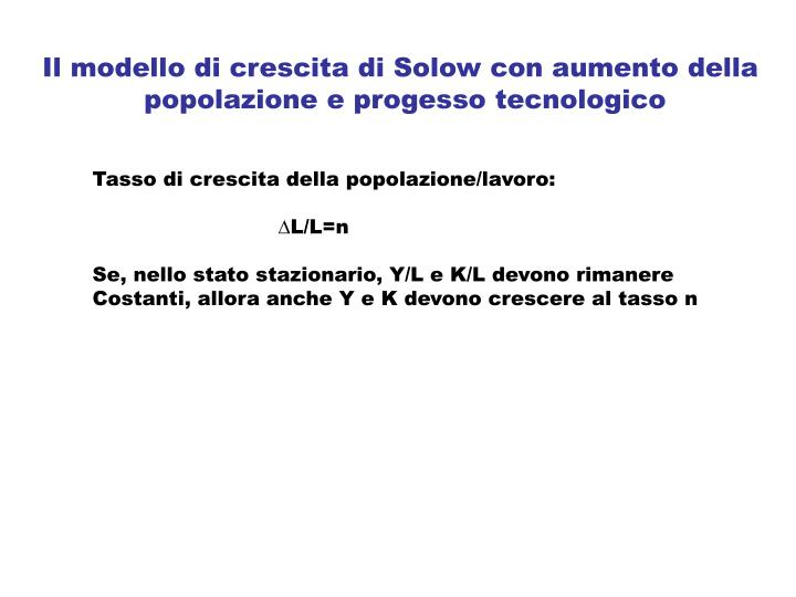 Il modello di crescita di Solow con aumento della