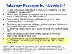 takeaway messages from levels 2 4