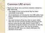 common lre errors