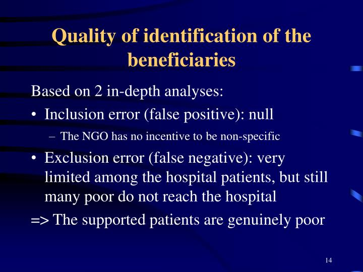 Quality of identification of the beneficiaries