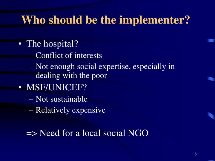 Who should be the implementer?