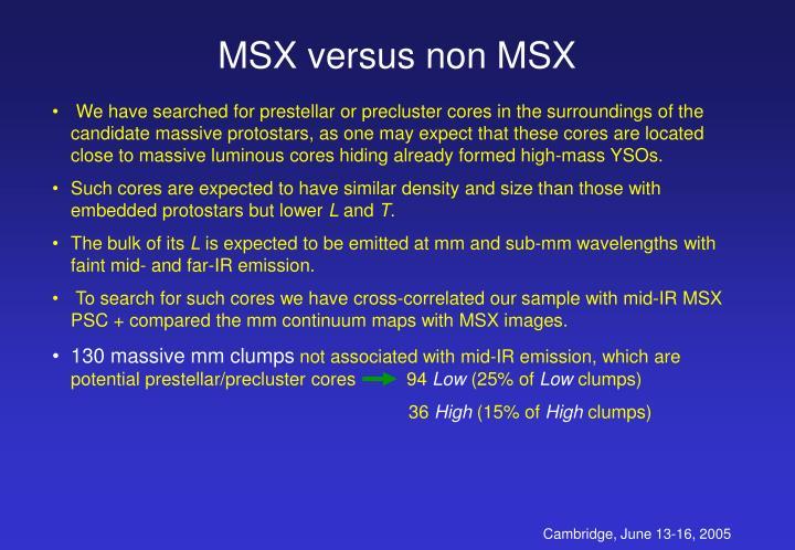 MSX versus non MSX