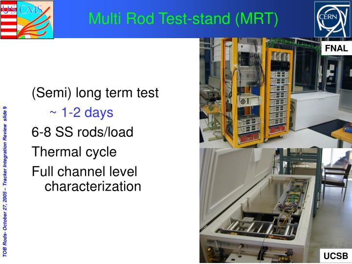 (Semi) long term test