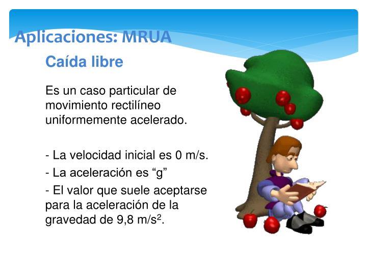 Aplicaciones: MRUA